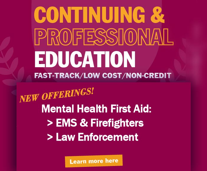 Continuing and Professional Education Learn More Here!