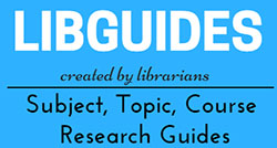 Librarians are always developing new LibGuides